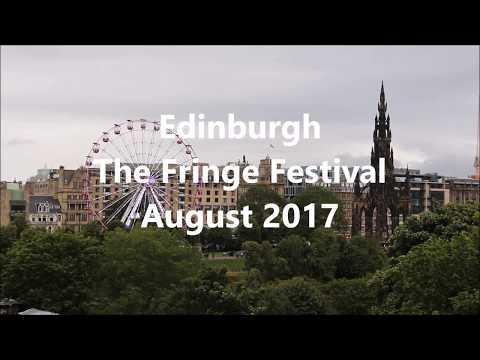 Edinburgh |  Fringe Festival | August 2017
