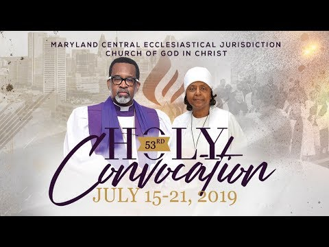 Maryland Central Ecclesiastical Jurisdiction 53rd Holy Convocation