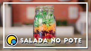 Como fazer receita de Salada no Pote - Renato Carioni