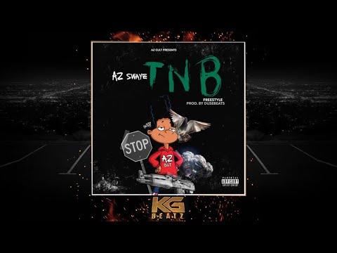 AzSwaye - TNB [Freestyle] [Prod. By DuseBeatz] [New 2018]