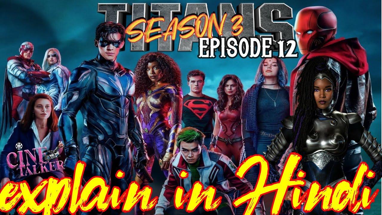 Download Titans Season 3 Episode 12 Explained in Hindi | CineTalker || DC || Prodigal
