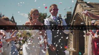 The Wedding of Kerry and Matthew Broadley | 22 06 18 | Highlight Film