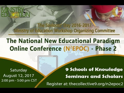 New National Education Paradigm Online Conference: Phase 2 Live Discussion August 12, 2017