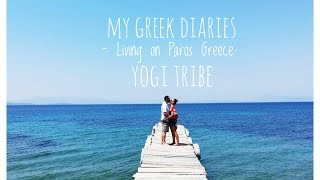 My Greek Diaries - Our Life on Paros Greece - How we travelled from UK to live in Greece