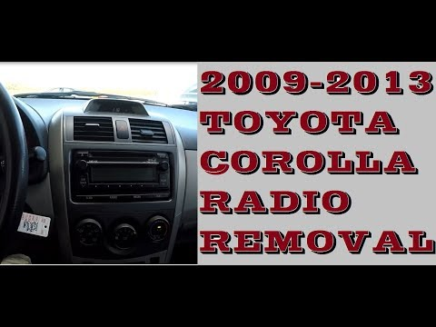 How To Remove Radio In Toyota Corolla 2009-2013