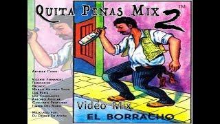 Quita Penas Mix Vol 2 (((Audio Completo))) Por Dj Dennis En Axión