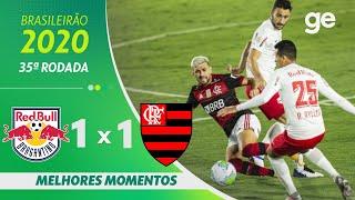 BRAGANTINO 1 X 1 FLAMENGO | MELHORES MOMENTOS | 35ª RODADA BRASILEIRÃO 2020 | ge.globo