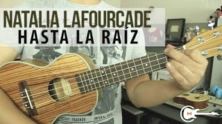 Natalia Lafourcade - Hasta la Raíz UKULELE Tutorial (HD)