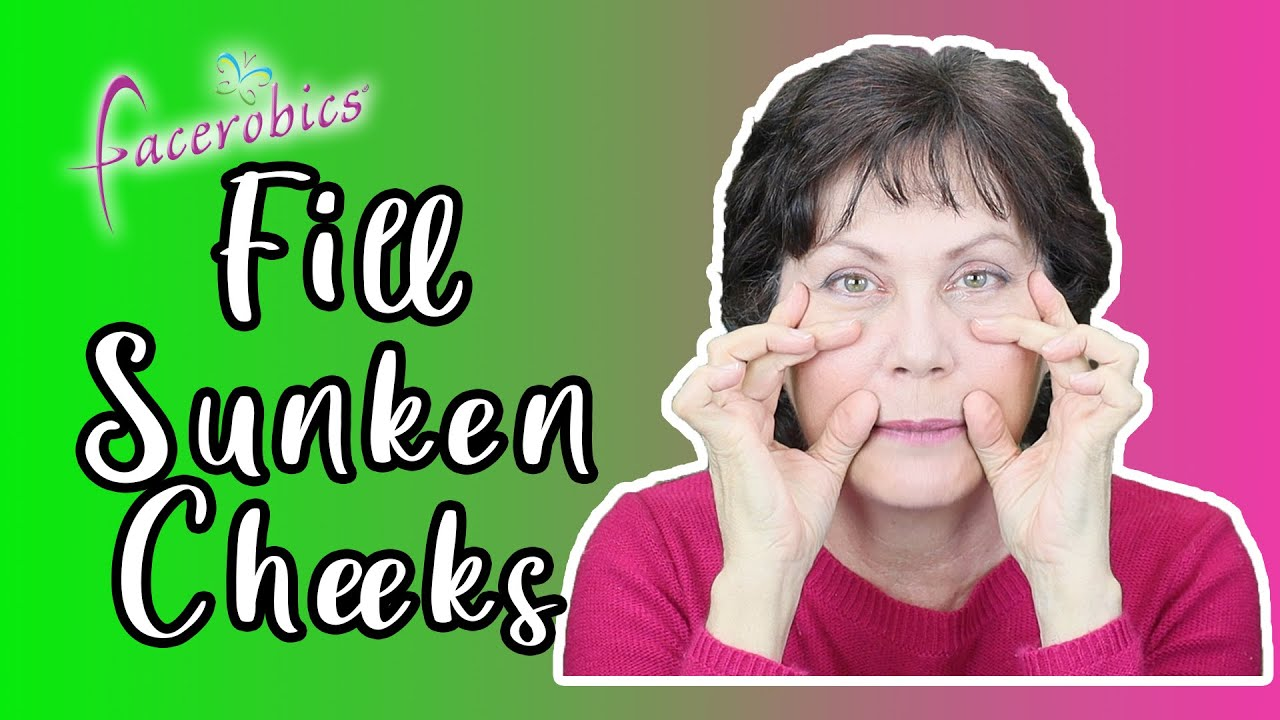 How to Fill Sunken Cheeks Naturally
