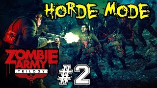 ZOMBIE ARMY TRILOGY! Horde Mode Ep.2▐ Dead Man