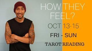 """VIRGO WEEKEND """" HOW THEY FEEL """" LOVE OCTOBER 13 15 TAROT READING"""