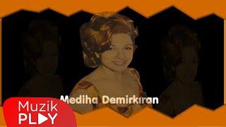 Mediha Demirkıran - Darıldın Mı Cicim Bana (Official Audio)