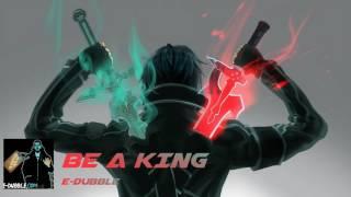 Nightcore - Be A King
