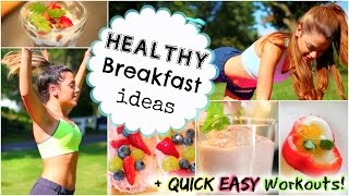 Healthy Breakfast Ideas for School // Quick After-School Workouts!