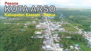 Pesona Kota Arso, Ibukota Kabupaten Keerom Papua Yang Berbatasan Langsung Dengan Negara PNG