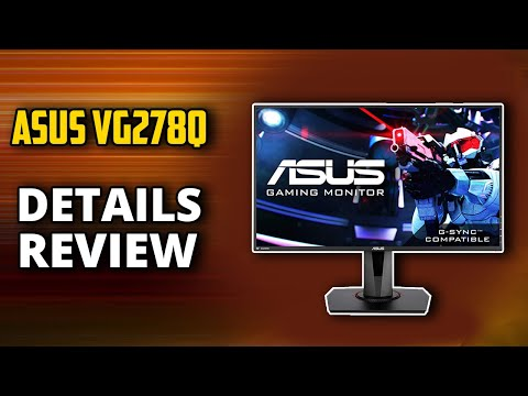 ASUS VG278Q Gaming Monitor Review: 1080p, 144Hz, 1ms, G-SYNC Compatible FreeSync Display.