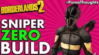 Borderlands 2: Best Sniper Build for Zero The Assassin (Level 72 OP8) #PumaThoughts