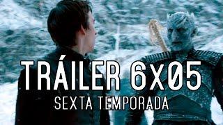 Juego de Tronos 6x05: Tráiler Subtitulado