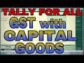 GST WITH CAPITAL GOODS PURCHASE AND INPUT CREDIT ADJUSTMENT IN TALLY.ERP9