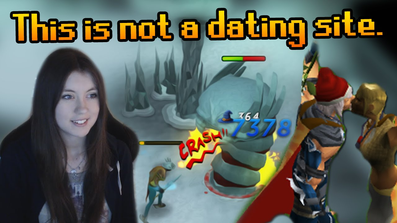 Runescape is not a dating site