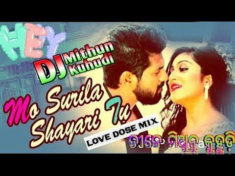 Mo Surila Shayari Tu (Odia New Dance Mix) Dj Mithun Kuhudi