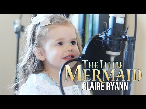 Part of Your World - Little Mermaid (Claire at 3 Years Old)