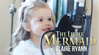 part of your world   little mermaid claire at 3 years old