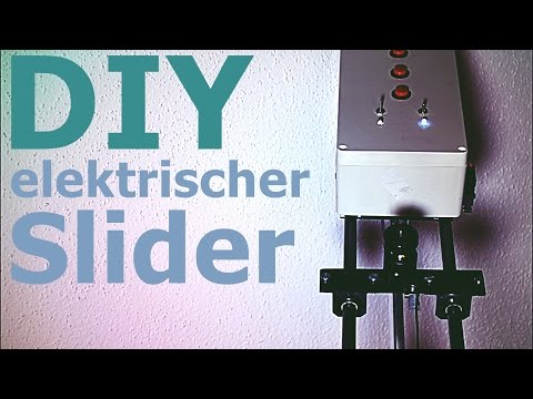 Elektrischen Kamera-Slider selber bauen! (Teil 2)
