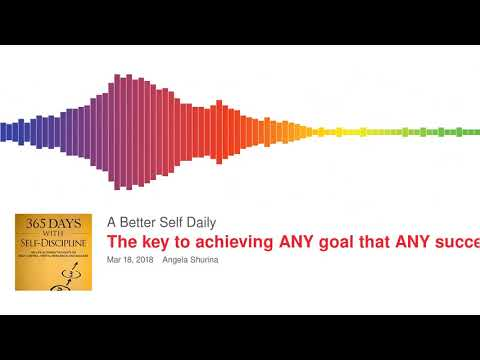 The key to achieving ANY goal that ANY success requires. What I read daily.