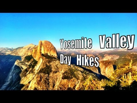 Yosemite Valley Day Hikes