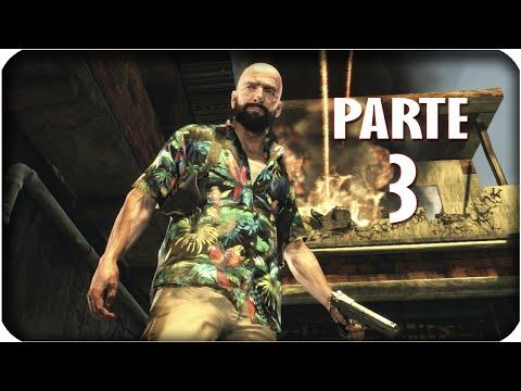 Max Payne 3 | Guia en Español | Parte 3 - Transformacion (Let's Play)