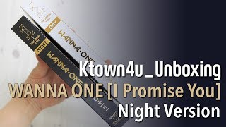 [Ktown4u Unboxing] WANNA ONE - 2nd Mini Album [0+1=1(I PROMISE YOU)] (Night version) 워너원