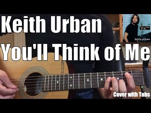 Keith Urban - You'll Think of Me (Cover with Tabs)