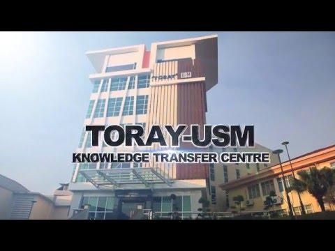 TORAY-USM Knowledge Transfer Centre