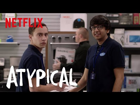"""Atypical   """"...And That's How You Do It""""   Netflix"""