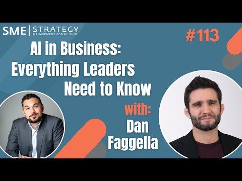 AI in Business: Everything Leaders Need to Know w/Dan Faggella, CEO of Emerj AI Research Ep.113