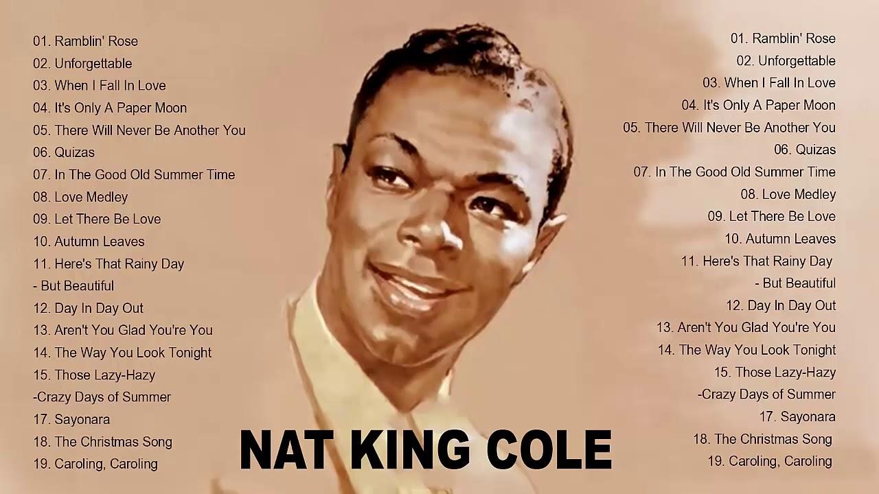 Nat King Cole Greatest Hits Nat King Cole Best Of Full Album Nat King Cole Playlist 2020 Youtube