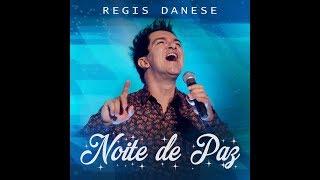 Regis Danese ( Noite de Paz ) Música de Natal