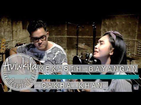 Cakra Khan - Kekasih Bayangan (Acoustic Cover)