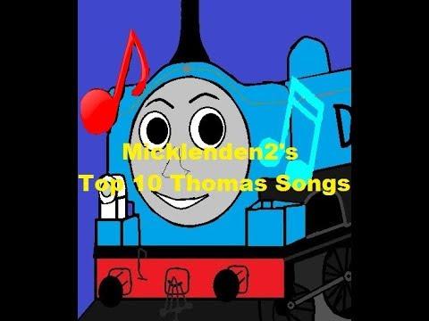 My Top 10 Thomas The Tank Engine Songs