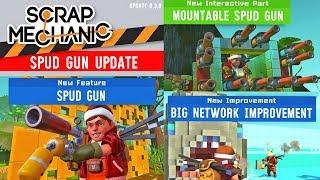 НОВОЕ ОБНОВЛЕНИЕ 0.3.0 В SCRAP MECHANIC! SPUD GUN UPDATE IN SCRAP MECHANIC!