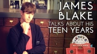 James Blake Confesses About His Teen Years | ANDPOP.com