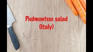 How to cook - Piedmontese salad (Italy)