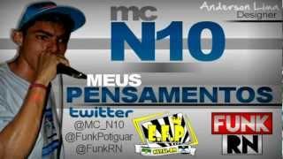 MC N10 - MEUS PENSAMENTOS - DJ RUST ' FunkRN