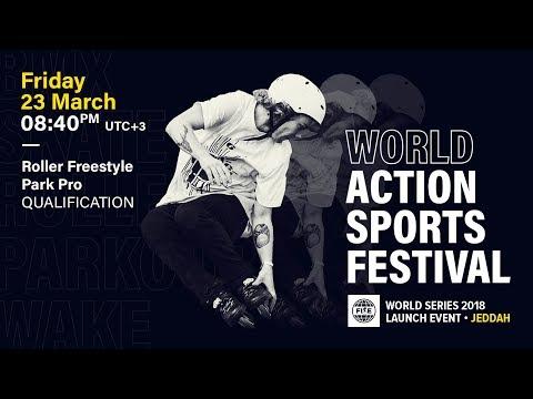 FWS 2018 LAUNCH EVENT JEDDAH: Roller Freestyle Park Pro Qualification