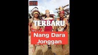 lagu-dayak-terbaru-2019-nang-dara-jonggan-vs-binua-raya-music
