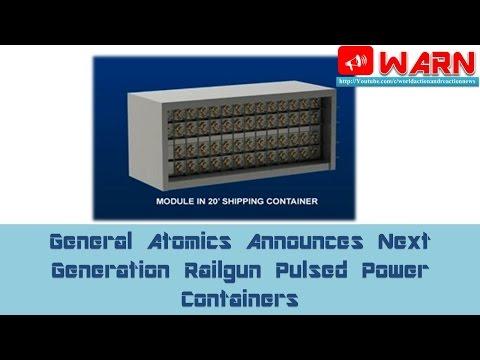 General Atomics Announces Next Generation Railgun Pulsed Power Containers