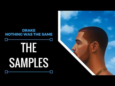 Samples From: Drake - Nothing Was The Same | XSamples