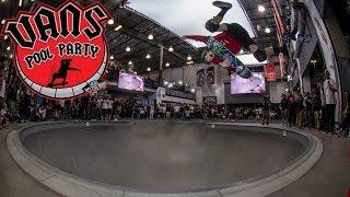Vans Pool Party 2019 Video