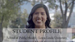 School of Public Health Student Profile - Loma Linda University - Karla Fuentes